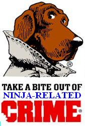 McGruff hates ninjas.