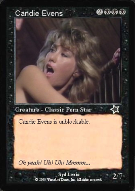 Candie Evens is not a real M:TG card.